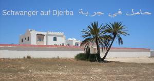 Schwanger auf Djerba
