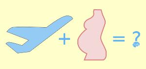 Flugreise, Schwangerschaft