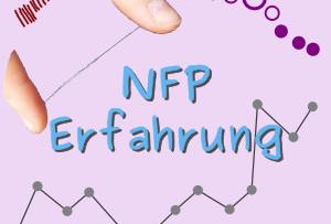 NFP Erfahrungsbericht – vom Nuvaring zur Natürlichen Familienplanung