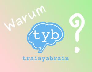 Warum-trainyabrain?