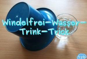 Der Windelfrei Wasser Trink Trick