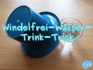 Windelfrei-Wassertrick