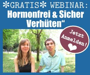Zum Webinar Hormonfrei & Sicher Verhüten