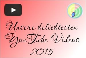 Unsere Top 10 YouTube Videos in 2015