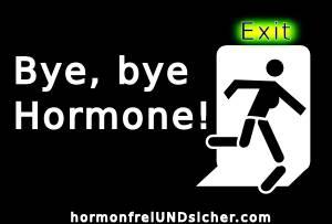 bye künstliche Hormone