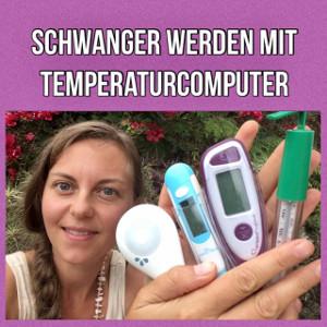 Temperaturcomputer bei Kinderwunsch